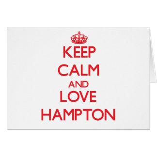 Guarde la calma y ame Hampton Tarjeta De Felicitación
