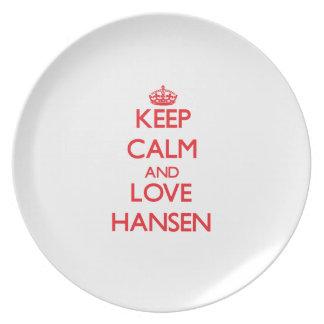 Guarde la calma y ame Hansen Platos De Comidas