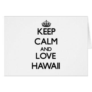 Guarde la calma y ame Hawaii Tarjeta Pequeña