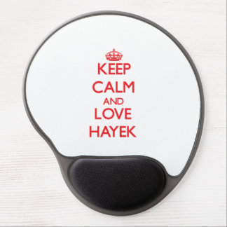 Guarde la calma y ame Hayek Alfombrilla Gel