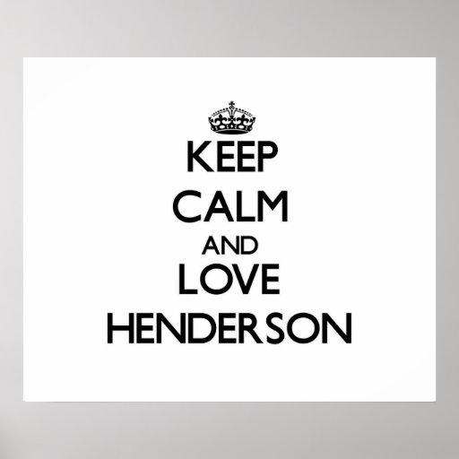 Guarde la calma y ame Henderson Posters