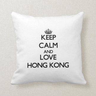 Guarde la calma y ame Hong Kong Almohada