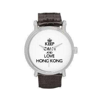 Guarde la calma y ame Hong Kong Relojes