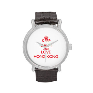 Guarde la calma y ame Hong Kong Relojes De Pulsera
