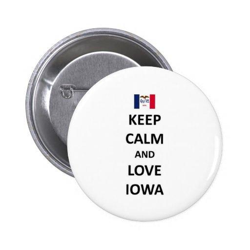 Guarde la calma y ame Iowa Pin
