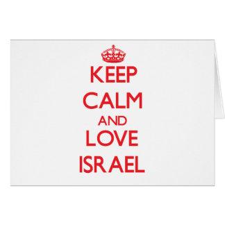 Guarde la calma y ame Israel Tarjeta De Felicitación