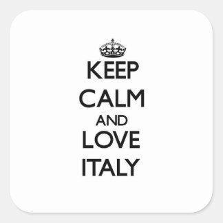 Guarde la calma y ame Italia Pegatina Cuadrada