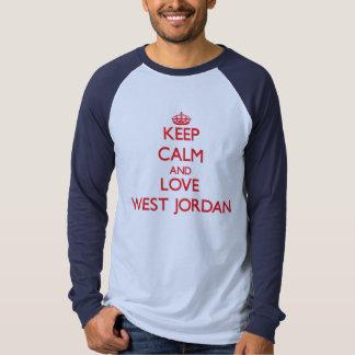 Guarde la calma y ame Jordania del oeste Playeras