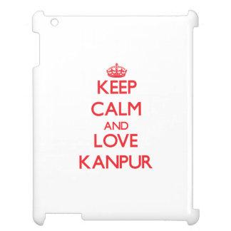 Guarde la calma y ame Kanpur