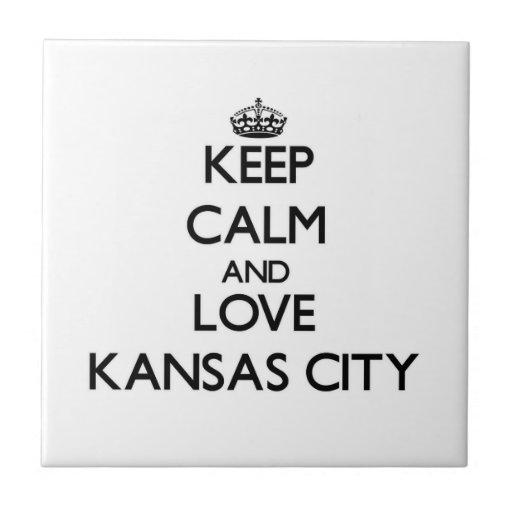 Guarde la calma y ame Kansas City Azulejos Cerámicos