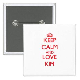 Guarde la calma y ame Kim Pin Cuadrado