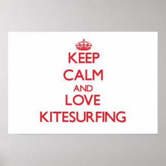 Guarde la calma y ame Kitesurfing Posters