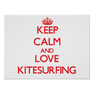 Guarde la calma y ame Kitesurfing Impresiones