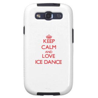 Guarde la calma y ame la danza del hielo galaxy s3 cárcasas