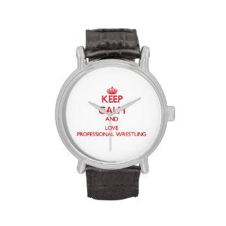 Guarde la calma y ame la lucha profesional relojes de pulsera