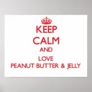 Guarde la calma y ame la mantequilla y la jalea de impresiones