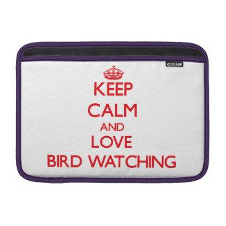 Guarde la calma y ame la observación de pájaros funda para macbook air