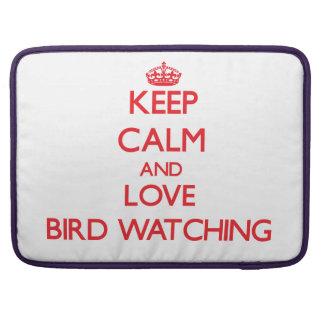 Guarde la calma y ame la observación de pájaros fundas para macbook pro