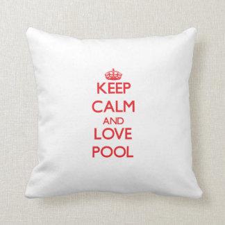 Guarde la calma y ame la piscina cojines