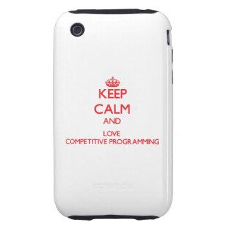 Guarde la calma y ame la programación competitiva tough iPhone 3 carcasa