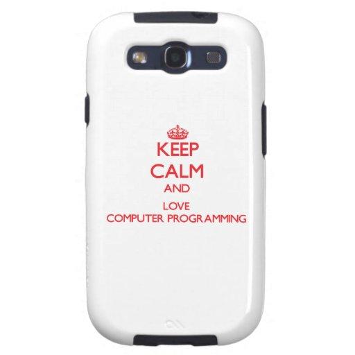 Guarde la calma y ame la programación informática samsung galaxy s3 cárcasa