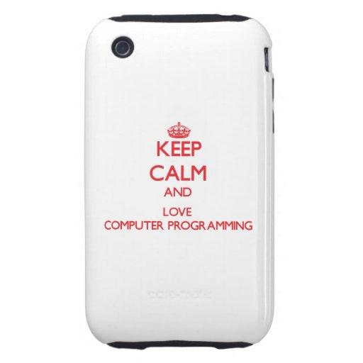 Guarde la calma y ame la programación informática iPhone 3 tough funda