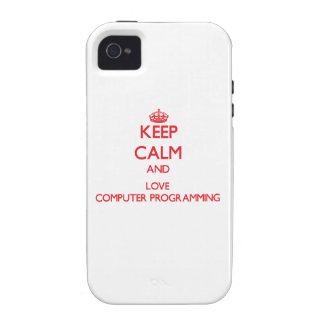 Guarde la calma y ame la programación informática vibe iPhone 4 fundas