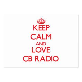 Guarde la calma y ame la radio CB Tarjetas De Negocios