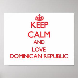 Guarde la calma y ame la República Dominicana Póster