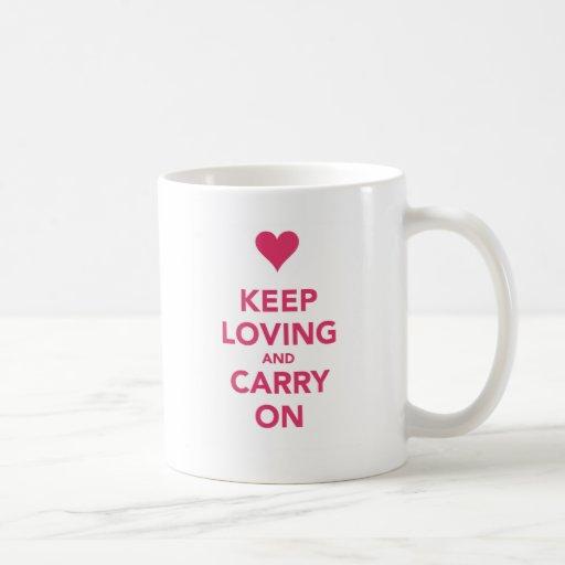 Guarde la calma y ame la taza