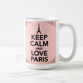 Guarde la calma y ame la taza de París