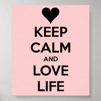Guarde la calma y ame la vida - poster