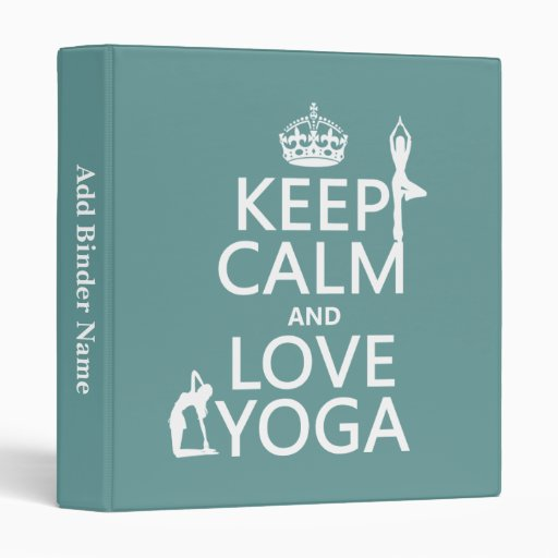 """Guarde la calma y ame la yoga (los colores adaptab carpeta 1"""""""