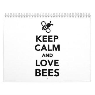 Guarde la calma y ame las abejas calendario de pared