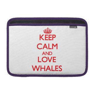 Guarde la calma y ame las ballenas fundas macbook air