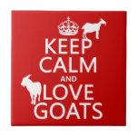 Guarde la calma y ame las cabras (cualquier color  azulejos