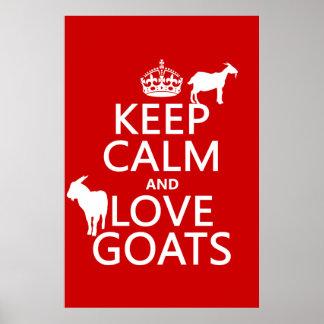 Guarde la calma y ame las cabras (cualquier color  posters