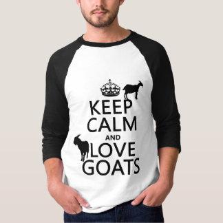 Guarde la calma y ame las cabras (cualquier color poleras