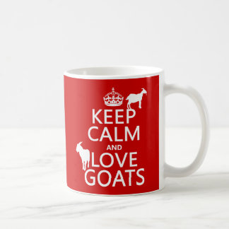 Guarde la calma y ame las cabras (cualquier color taza básica blanca