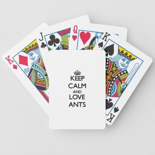 Guarde la calma y ame las hormigas baraja de cartas