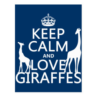 Guarde la calma y ame las jirafas - todos los colo postal
