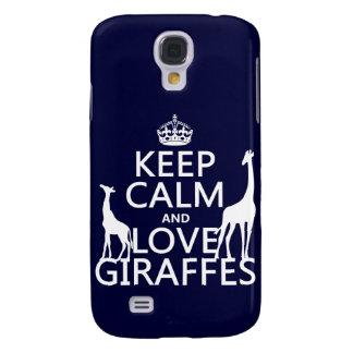 Guarde la calma y ame las jirafas - todos los samsung galaxy s4 cover