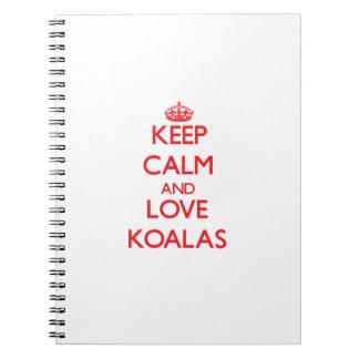 Guarde la calma y ame las koalas cuaderno