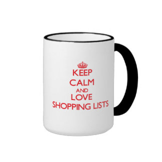 Guarde la calma y ame las listas de compras tazas