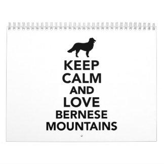 Guarde la calma y ame las montañas de Bernese Calendarios