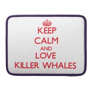 Guarde la calma y ame las orcas fundas para macbook pro