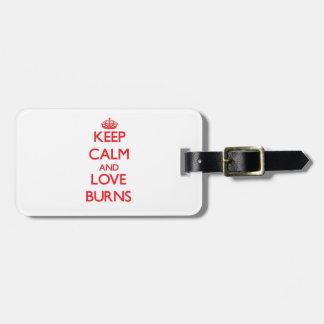 Guarde la calma y ame las quemaduras etiqueta para maleta