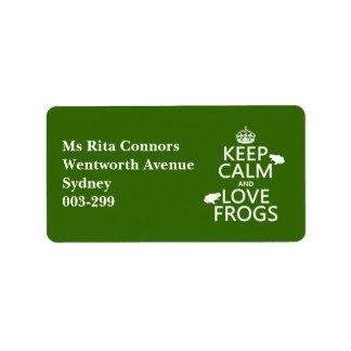Guarde la calma y ame las ranas (cualquier color d etiqueta de dirección