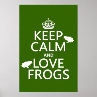 Guarde la calma y ame las ranas (cualquier color d póster