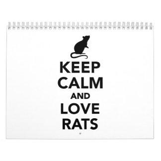 Guarde la calma y ame las ratas calendario